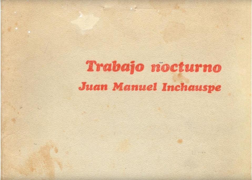 Trabajo Nocturno - Juan Manuel Inchauspe